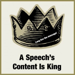 A Speech's Content is King